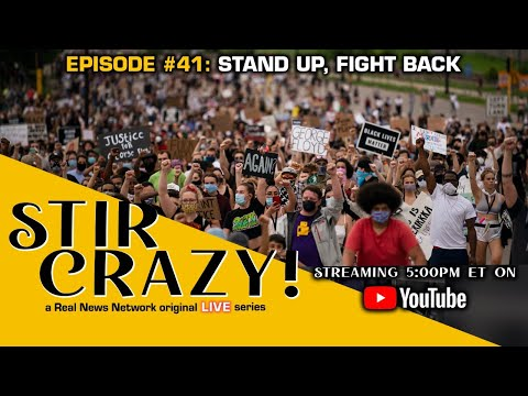 Stir Crazy! Episode #41: Stand Up, Fight Back