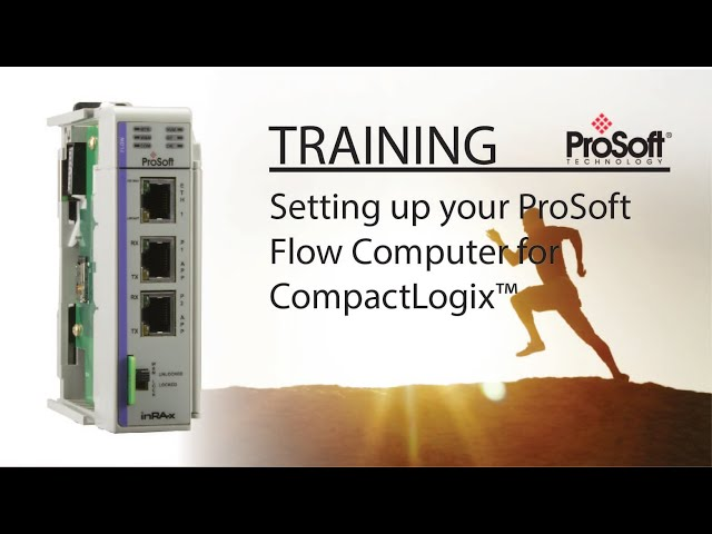 Setting up your ProSoft Flow Computer for CompactLogix™