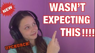 "13 YEAR OLD REACTS TO UPCHURCH ""NO ONE TOLD US"" (New Album Coming Soon)"