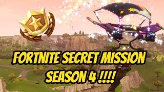Fortnite saison 4 mission secrète