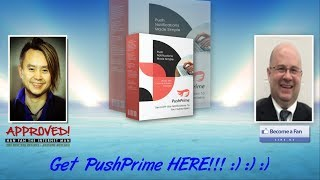 Push Prime Sales Video - get *BEST* Bonus and Review HERE!