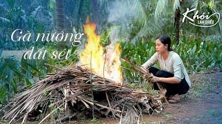 Gà Nướng Đất Sét dân dã miền Tây - Khói Lam Chiều tập 18 | A whole chicken cooked in Clay Recipe