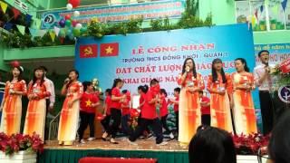 Hãy đến với con người Việt Nam tôi - Trường THCS Đồng Khởi quận 1