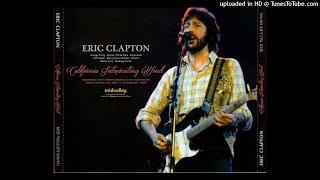 ERIC CLAPTON - Pieches And Diesel - LIVE Santa Monica 1978/02/11 [SBD]