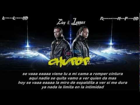Chupop [Con Letra] - Zion & Lennox (Original) ★REGGAETON 2012★ Letra / Lyrics
