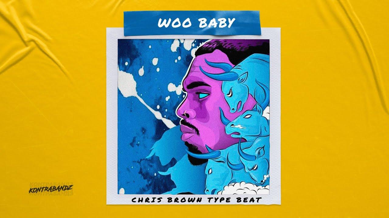 """Chris Brown Type Beat """"WOO BABY"""" Blxst Type Beat"""