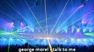 george morel - talk to me