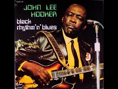 John Lee Hooker - Black Rythm 'N' Blues  (Full Double Vinyl Album) (HQ)