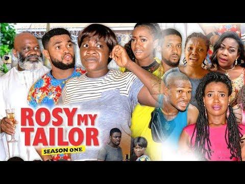 ROSY MY TAILOR 1 (MERCY JOHNSON)  - 2017 LATEST NIGERIAN NOLLYWOOD MOVIES