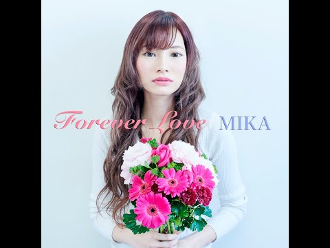 MIKA 【Forever Love】MV
