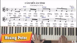 Hướng dẫn đệm Piano Thánh Ca: Cảm Mến Ân Tình - Hoàng Peter