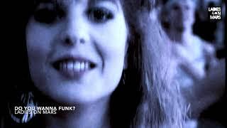 Ladies On Mars - Do You Wanna Funk? (Sylvester Rework)
