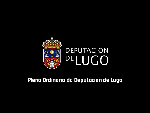 Pleno Deputación Provincial de Lugo 24 de abril del 2018