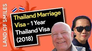 Thailand Marriage Visa - 1 Year Thailand Visa (2018)