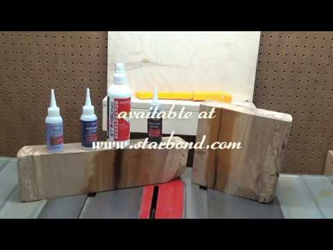 Stabilize Wood And Cracks With Starbond Products