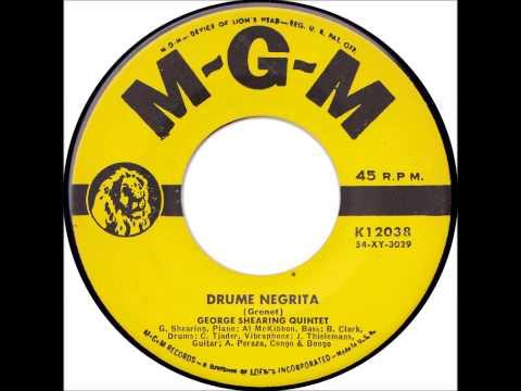"""George Shearing Quintet: """"Drume Negrita"""""""