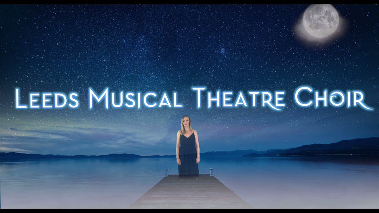 Into the Unknown - Frozen 2 - Leeds Musical Theatre Choir