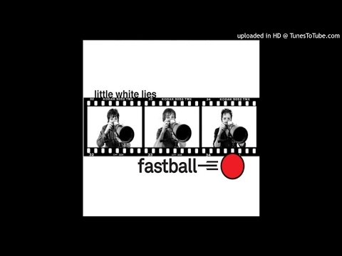 Fastball - She's Got the Rain (2009, Little White Lies)