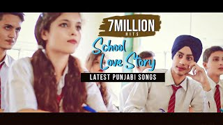 School Love Story | Jatt Big Bang  ft Sukhi | Latest Punjabi Song 2017