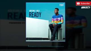 AdeKunle Gold - Ready (OFFICIAL AUDIO 2016)