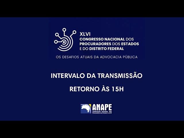 XLVI Congresso Nacional dos Procuradores dos Estados e do DF - Mesa 3