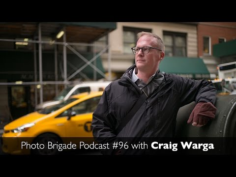 Craig Warga - NY Daily News Staffer Turns Freelance - Photo Brigade Podcast #96