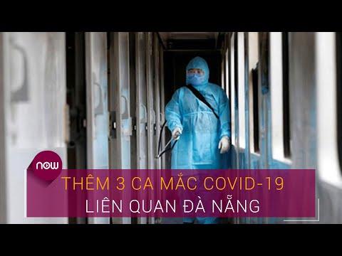 Tin tức dịch do virus Corona (Covid-19) sáng 7/8: Thêm 3 ca mắc liên quan Đà Nẵng   VTC Now