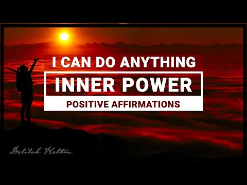 I Can ~ Positive Affirmations for Personal Power & Inner Strength | Affirmations & LOA