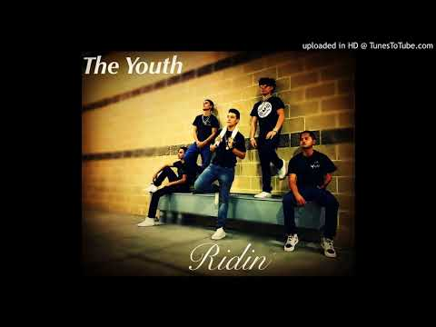 The Youth - Ridin'