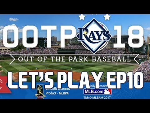 Out of the Park Baseball (OOTP) 18: Tampa Bay Rays Let's Play - 2019 Midseason Part 1 [EP10]
