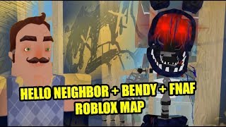 HELLO NEIGHBOR + BENDY + FNAF ROBLOX MAP | video game news world