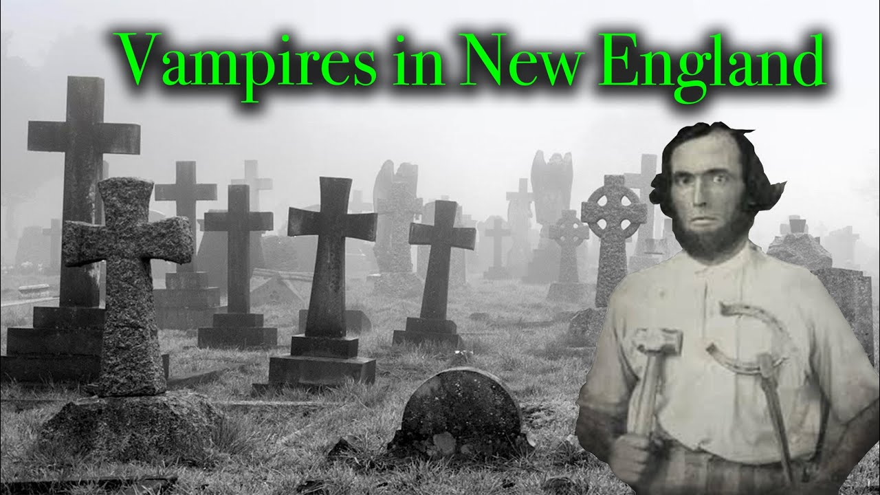 VAMPIRES IN NEW ENGLAND (Part 7 on Vermont Trip) - They Exhumed Him & Burned His Heart in the Forge.