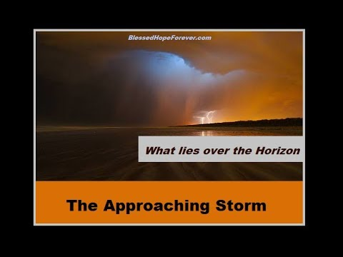 THE APPROACHING STORM - What Lies Over The Horizon