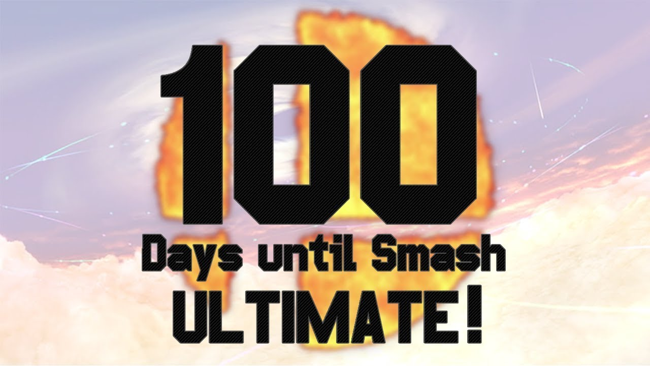 100 Days Until Smash Ultimate Countdown