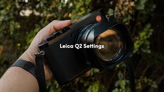 Leica Q2: Everyday Photography…