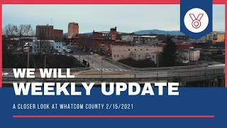 We Will Whatcom Weekly Update 2/15/21