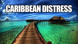 PROPHECY: CARIBBEAN DISTRESS - Trinidad, Jamaica