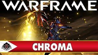 Warframe Chroma The Perfect Squad Frame? U16