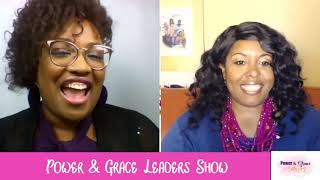Business & Branding Mogul- Power & Grace Leaders Show- Interviewing Sharvette Mitchell