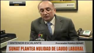 PLANTONES SINAUT SUNAT 12-04-2012 : Sunat plantea nulidad de laudo laboral   willax.tv