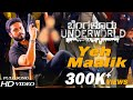 Bengaluru Underworld-Yeh Maalik Song|Full HD Video|Adityaa|PN Satyaa|J Anoop Seelin