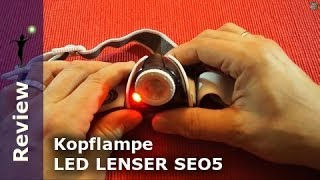 Review LED LENSER Kopflampe SEO 5