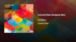 Colored Rain (Original Mix)