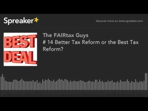 # 14 Better Tax Reform or the Best Tax Reform?
