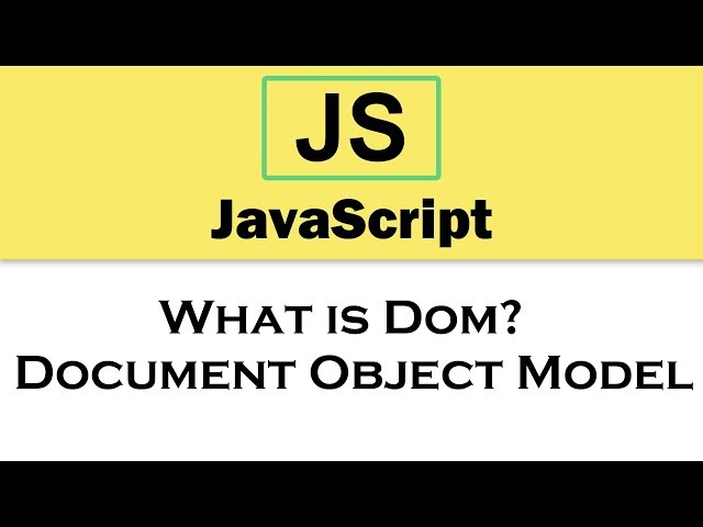 #2 JavaScript Tutorial | What is Dom? | Document Object Model