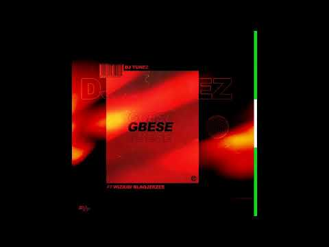 DJ Tunez - Gbese ft. Wizkid & Blaqjerzee (Official Audio 2019)