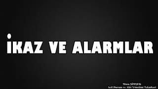 İkaz ve Alarmlar