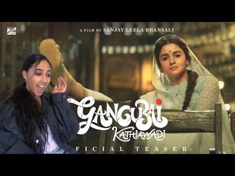Gangubai Kathiawadi teaser REACTION | Sanjay Leela Bhansali | Alia Bhatt |