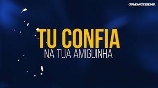 Baixar TipoGráfia - MC Don Juan - Confia Na Tua Amiguinha (Otavio Art Designer)