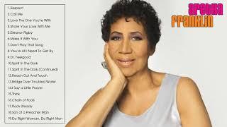 The Best of Aretha Franklin - Aretha Franklin Greatest Hits Full Album
